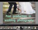 post-production-wedding-photography